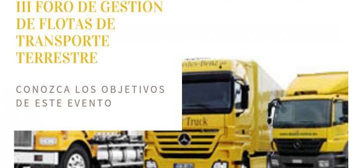 III FORO DE GESTIÓN DE FLOTAS DE TRANSPORTE TERRESTRE 2018