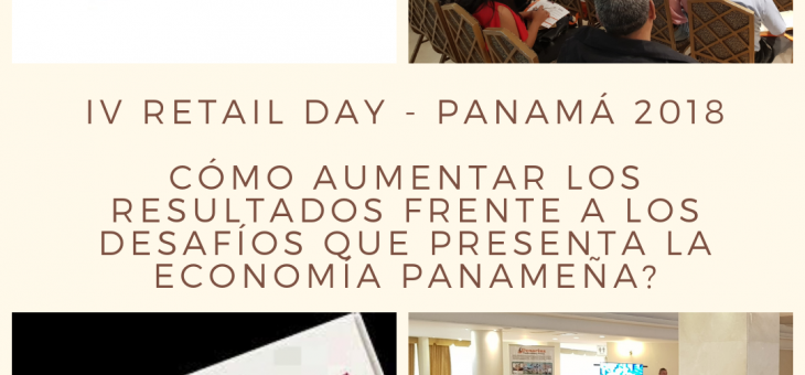 IV Retail Day Panamá 2018